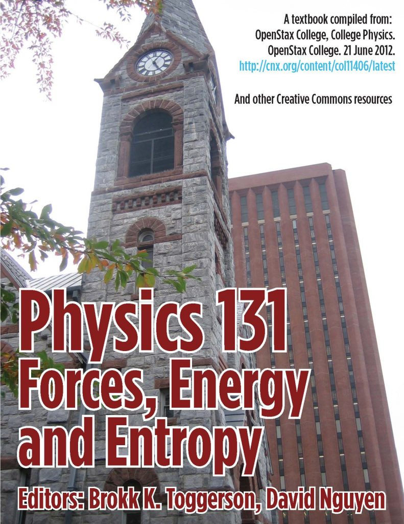 Physics 131: Forces, Energy, and Entropy